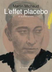 l-effet-placebo-et-autres-textes